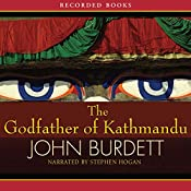 The Godfather of Kathmandu | John Burdett