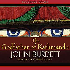 The Godfather of Kathmandu Audiobook