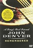 echange, troc John Denver : A song's best friend - John Denver remembered