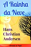 img - for A Rainha da Neve (Traduzido) (Contos de Hans Christian Andersen Livro 3) (Portuguese Edition) book / textbook / text book