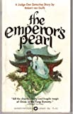 The Emperor's Pearl (0446754528) by Van Gulik, Robert