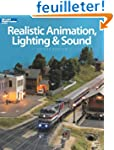Realistic Animation, Lighting & Sound