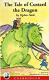 The Tale of Custard the Dragon (Book and Cassette) (Unabridged)