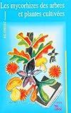 echange, troc Strullu - Les Mycorhizes des arbres et plantes cultivées