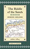 Erskine Childers The Riddle of the Sands (Collector's Library)