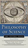 Philosophy of Science: The Central Issues (Second Edition)