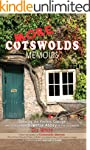 More Cotswolds Memoirs: Creating the...