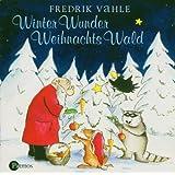 """Winter-Wunder-Weihnachts-Wald CDvon """"Fredrik Vahle"""""""