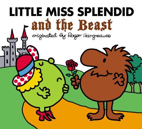 Little Miss Splendid and the Beast (Mr. Men and Little Miss)