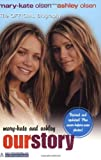 img - for Mary-Kate & Ashley: Our Story--Updated edition: The Official Biography book / textbook / text book