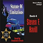 Statute of Limitations: Posadas County Mysteries #4 (       UNABRIDGED) by Steven F. Havill Narrated by Stephanie Brush