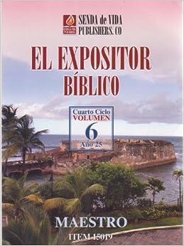 El Expositor Biblico Cuarto Ciclo, Vol. 5 (Spanish) Paperback – 2012