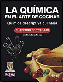 la quimica en el arte de cocinar chemistry in the art of