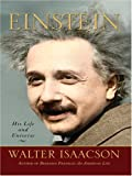 Einstein: His Life and His Universe (Thorndike Nonfiction) (0786295287) by Isaacson, Walter