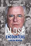img - for Close Encounters: A Media Memoir book / textbook / text book