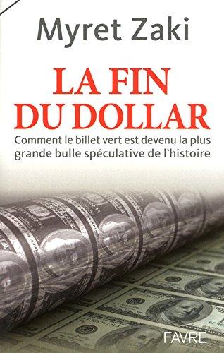 Dollar: le début de la fin