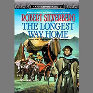 The Longest Way Home | [Robert Silverberg]