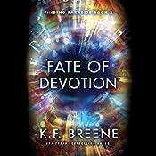 Fate of Devotion: Finding Paradise, Book 2 | K. F. Breene