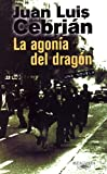img - for Agonia del Dragon, La (Spanish Edition) book / textbook / text book