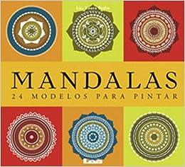 Mandalas-24 modelos para pintar (Spanish Edition): Laura