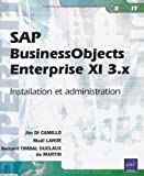Sap Businessobjects Enterprise XI 3 - Installation et Administration