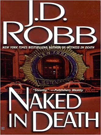 Naked in Death (In Death, Book 1) written by J.D. Robb