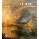 Turner in His Time, Revised and Updated Edition ~ Andrew Wilton