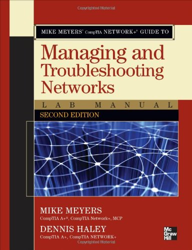 Mike Meyers' CompTIA Network+ Guide to Managing and...