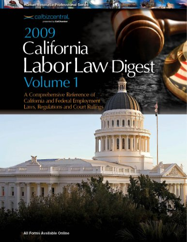 2009 California Labor Law Digest Two Volume Set