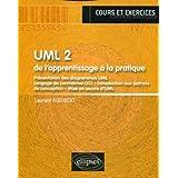 UML 2 : de l'apprentissage à la pratique