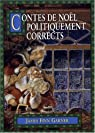 Contes de Noël politiquement corrects par James Finn Garner