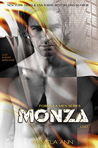 Monza: Book 1 (Formula Men Series) PDF