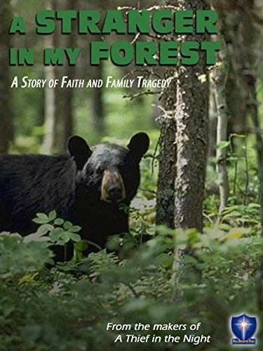 A Stranger In My Forest on Amazon Prime Instant Video UK