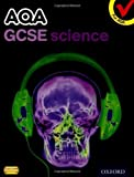 img - for AQA GCSE Additional Science Student Book by Graham Bone (2011-04-07) book / textbook / text book