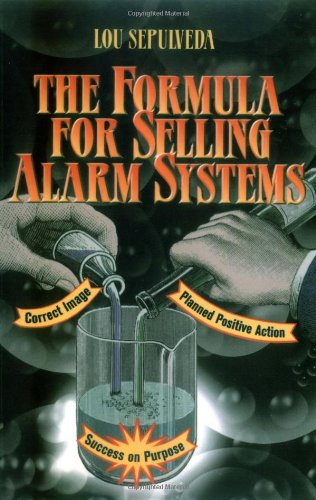 The Formula for Selling Alarm Systems
