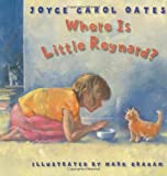 Where Is Little Reynard? (0060295597) by Oates, Joyce Carol