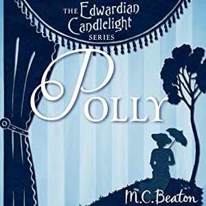 Polly: Edwardian Candlelight, Book 1 | [M. C. Beaton]