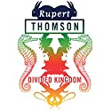Divided Kingdom Audiobook by Rupert Thomson Narrated by Glen McCready