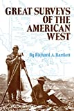Great Surveys of the American West (American Exploration and Travel Series)