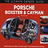Porsche Boxster & Cayman: (Ultimate Owners' Guide) Mark Bennett
