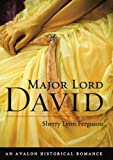 Major Lord David (Avalon Romance)