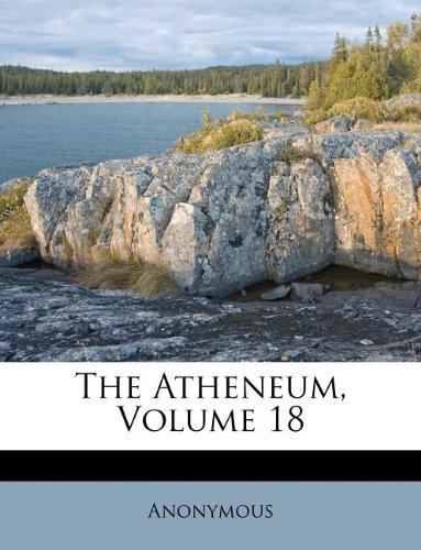 The Atheneum, Volume 18