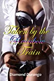 Taken by the Rainbow Train: MMMF Cuckold Short Story