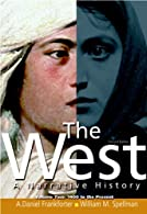 The West: A Narrative History, Volume Two: Since 1400