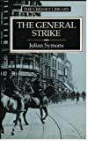 The General Strike: A Historical Portrait (0091729289) by Symons, Julian
