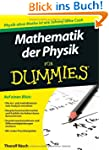 Mathematik der Physik f�r Dummies