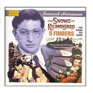 ハーマン:キリマンジャロの雪/5本の指 映画音楽集