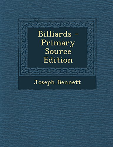 Billiards - Primary Source Edition