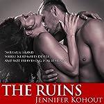 The Ruins: An Avernus Island Tale, Book 1 | Jennifer Kohout