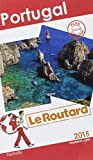 Guide du Routard Portugal 2015
